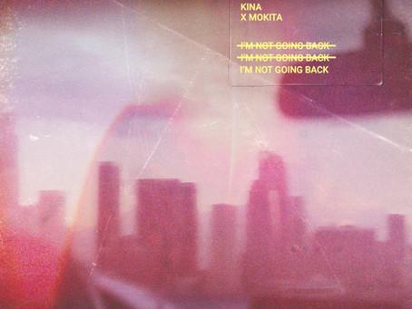 Kina collaborates with Mokita on new single 'I'm Not Going Back'