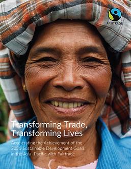 Fairtrade Transforming Trade, Transforming Lives