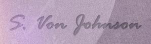 S. Von Johnson