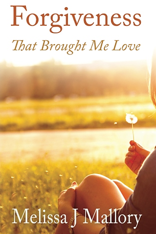 Forgiveness That Brought Me Love