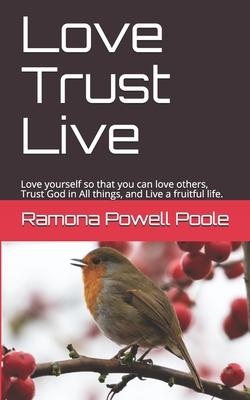 Love Trust Live