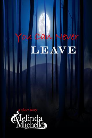 You Can Never Leave