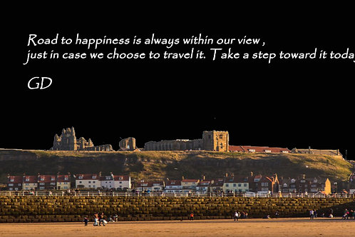 Road to happiness is always within our v