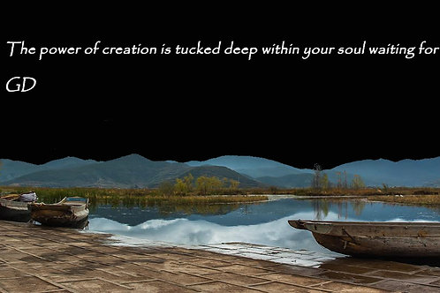 The power of creation is tucked deep wit