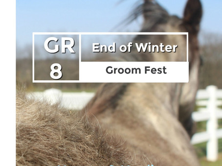 The Great End of Winter Groom Fest!