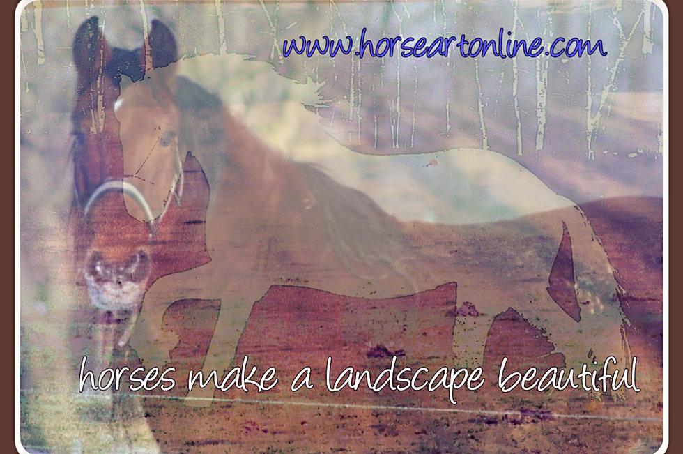 Horses make a landscape beautiful.