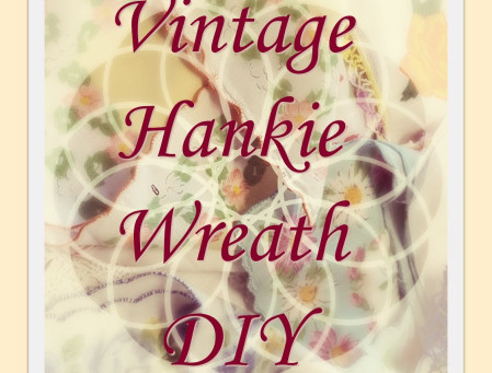 Vintage Handkerchief Wreath DIY