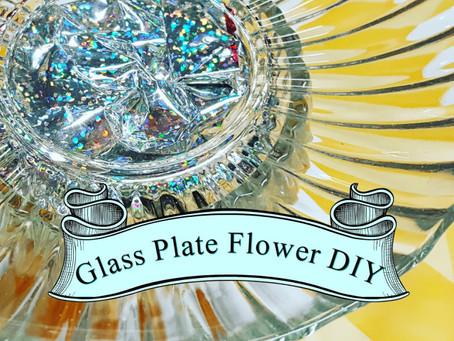 Glass Plate Flower DIY