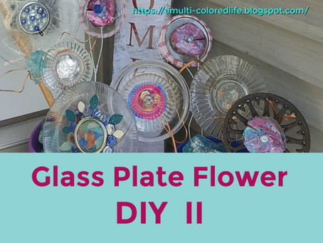 Glass Plate Art DIY Part II