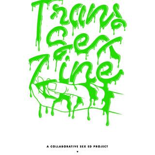 Trans Sex Zine