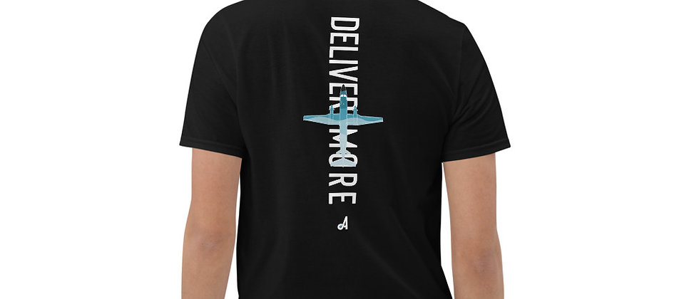 Deliver More T-shirt