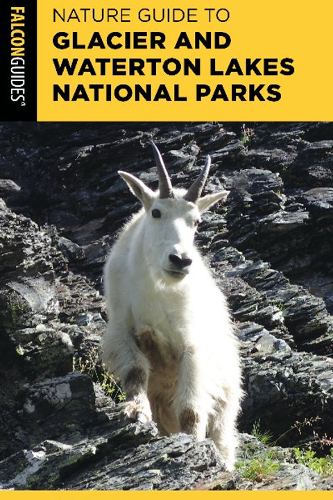 Signed copy of Nature Guide to Glacier and Waterton Lakes National Parks