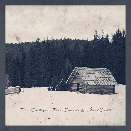 Mountain Babies - The Cottage, The Creek & The Spirit
