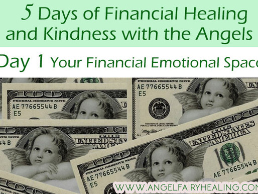 5 days of Financial Healing and Kindness with the Angels
