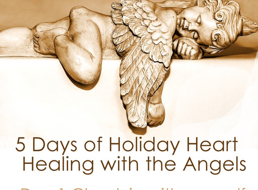 5 Days of Holiday Heart Healing with the Angels