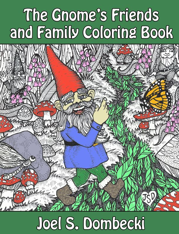 The Gnome's Friends and Family Coloring Book has been released