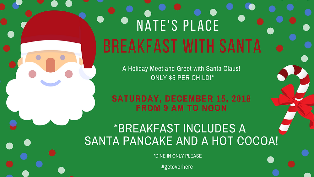Breakfast WITH Santa! at Nate's Place