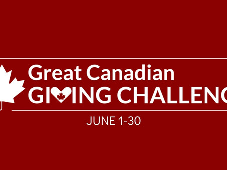 2019 Great Canadian Giving Challenge - Help Us Win $10,000!