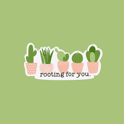 Rooting For You Succulent Sticker