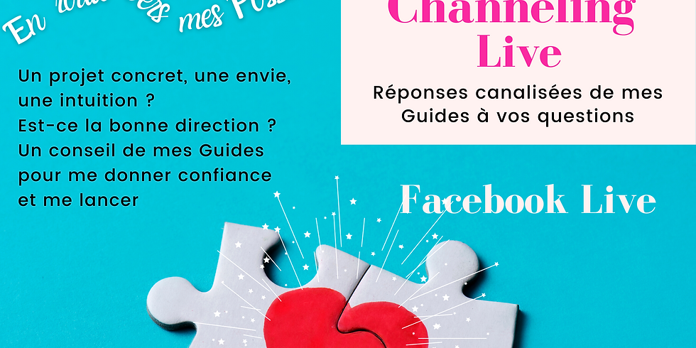 Channeling en Live Facebook - Action !