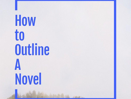 How to Outline a Novel...and What the Heck is a Pantser?