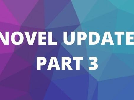 Novel Update 3