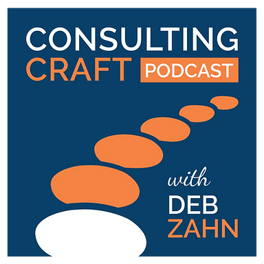 Consulting Craft Podcast with Deb Zahn