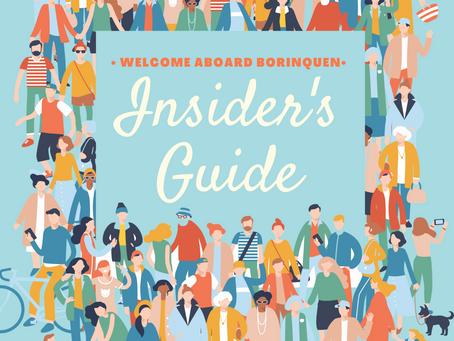 WELCOME ABOARD BORINQUEN INSIDER'S GUIDE