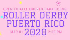 Convocatoria a Roller Derby/Call to Roller Derby -Puerto Rico 2020