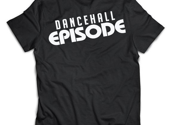 DANCEHALL EPISODE SIGNATURE T-SHIRT