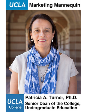 Patricia A. Turner, Ph.D., UCLA Senior Dean of College, Undergraduate Education