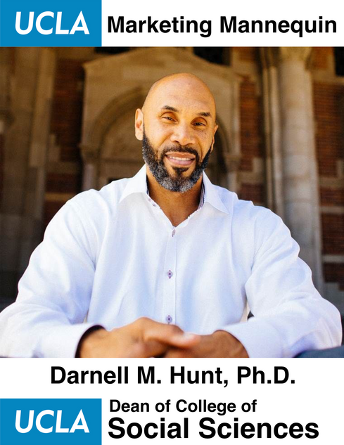 Darnell M. Hunt, Ph.D. | UCLA Dean of College of Social Sciences