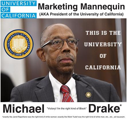 UC President, Michael V. Drake