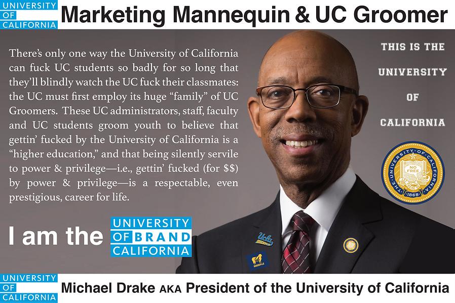 Michael Drake   President, University of California