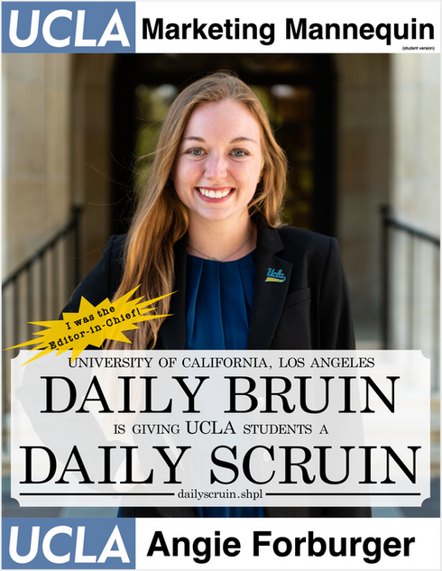 Angie Forburger | UCLA, former Editor-in-Chief of UCLA Daily Bruin