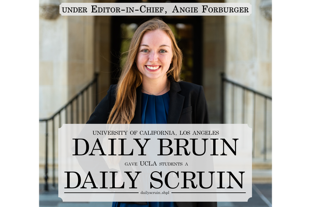 Angie Forburger | Former Editor-in-Chief, UCLA Daily Bruin