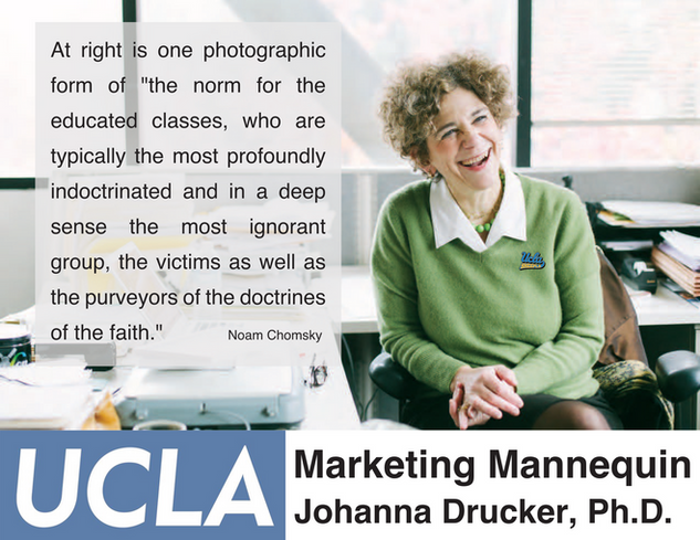 Johanna Drucker, Ph.D., UCLA Graduate School of Education & Information Studies