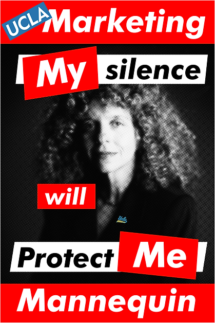 Barbara Kruger, UCLA | My silence will Protect Me