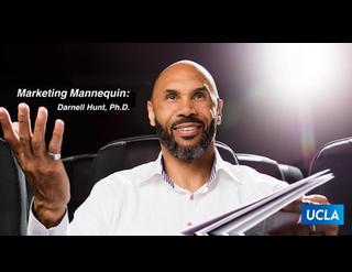 UCLA Marketing Mannequin: Darnell Hunt, Ph.D.png