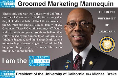 Michael Drake; President of The University of California
