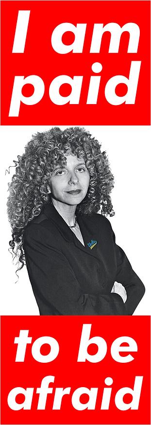 Barbara Kruger, UCLA: I am paid to be afraid.