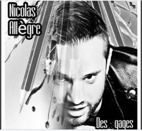 Nicolas Allègre, une sensibilité et un talent à l'état pur...