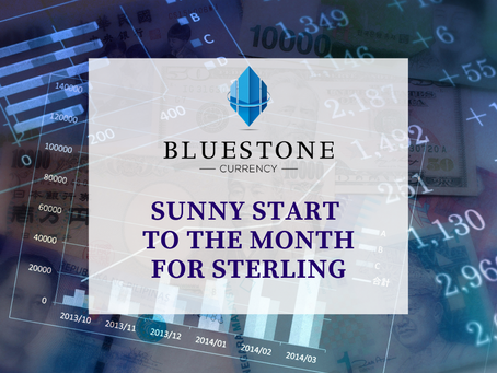 Sunny start to the month for Sterling