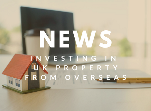 Investing in UK property from overseas