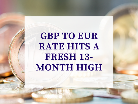 GBP to EUR rate hits a fresh 13-month high