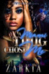 A Miami Thug Chose Me Cover.JPG