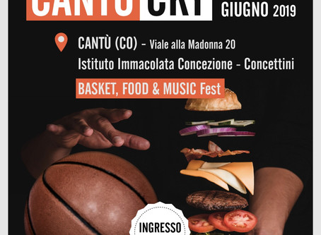 UnTraditional Cantucky 2019 • Basket Food & Music Fest / Cantù