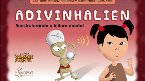 Cerebrus Pifadus - Advinhalien: Resstruturando a leitura mental