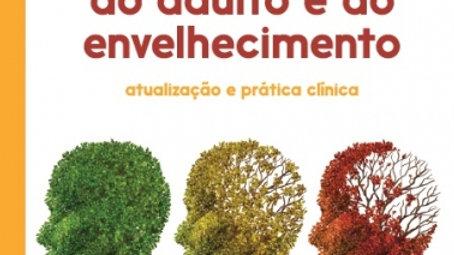Psicopatologia do adulto e do envelhecimento: Atualização prática e clínica