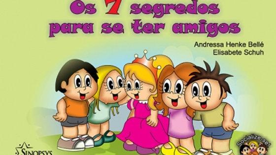 Os 7 segredos para se ter amigos